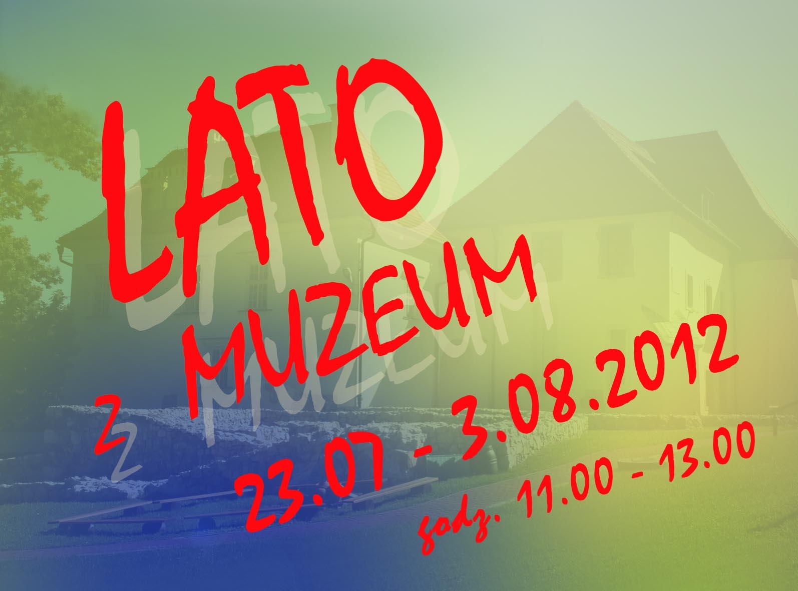 Lato z Muzeum